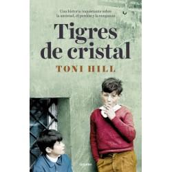 Tigres de cristal (Toni...