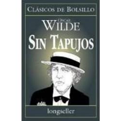 Sin tapujos (Oscar Wilde)...