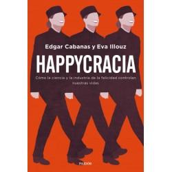 Happycracia: cómo la...