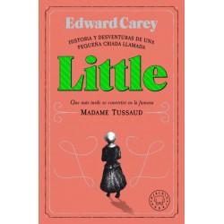 Little (Edward Carey)...