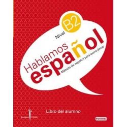 Hablamos español. Nivel B2...