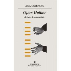 Opus Gelber: Retrato de un...