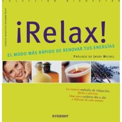 ¡Relax! El modo más rápido...
