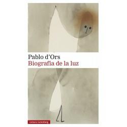 Biografía de la luz (Pablo...