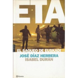 ETA, el saqueo de Euskadi...