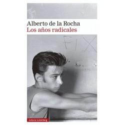 Los años radicales (Alberto...
