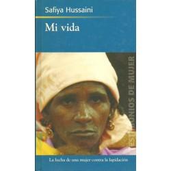 Mi vida (Safiya Hussaini)...