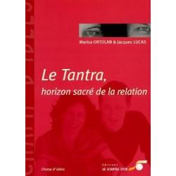 Le Tantra, horizon sacré de...