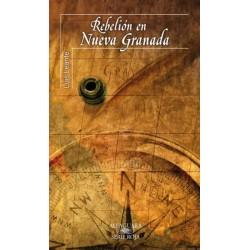 Rebelión en Nueva Granada...