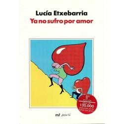 Ya no sufro por amor (Lucía...