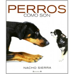 Perros. Cómo son (Nacho...