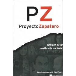 Proyecto Zapatero PZ:...