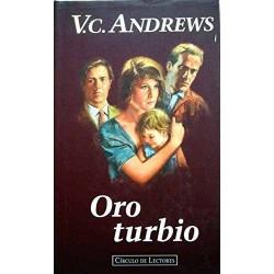 Oro turbio (V.C. Andrews)...