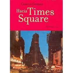 Hacia Times Square (Camilo...