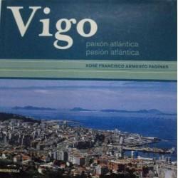 Vigo. Paixón atlántica....