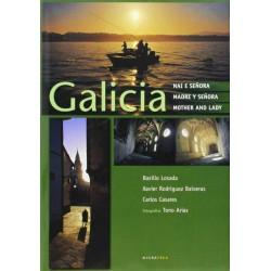 Galicia Nai e Señora /...