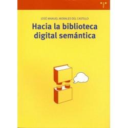 Hacia la biblioteca digital...