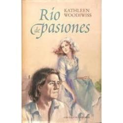 Río de pasiones (Kathleen...