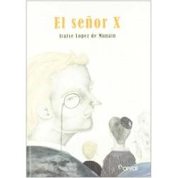 El señor X (Iratxe López de...