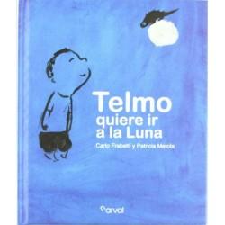 Telmo quiere ir a la Luna...