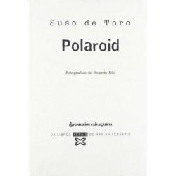 Polaroid (Suso de Toro)...