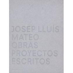 Josep Lluís Mateo: obras,...
