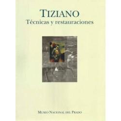 Tiziano. Técnicas y...