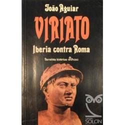 Viriato: Iberia contra Roma...