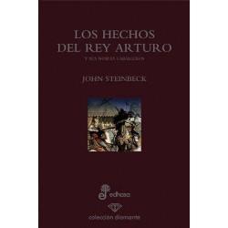Los hechos del Rey Arturo y...