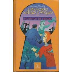 Gregorio Miedo y Medio en:...