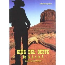 Cine del Oeste de la A a la...