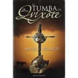 La tumba de Don Quixote...