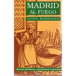 Madrid al fuego. Recetas...