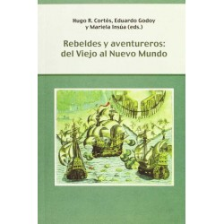 Rebeldes y aventureros: del...