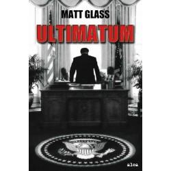 Ultimátum (Matt Glass)...