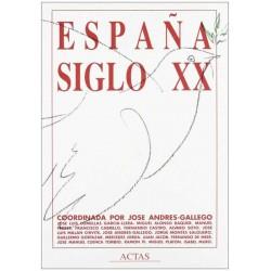 España Siglo XX (Jose...