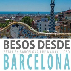 Besos desde Barcelona....