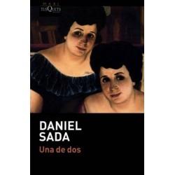 Una de dos (Daniel Sada)...