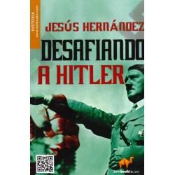 Desafiando a Hitler (Jesús...