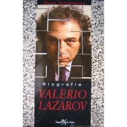 Valerio Lazarov. Biografía...