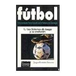 Fútbol 1: Los sistemas de...