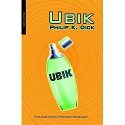 Ubik (Philip K Dick)...