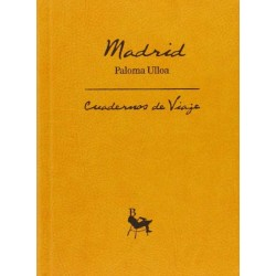 Madrid, cuadernos de viaje...