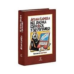 Del idioma español y su...