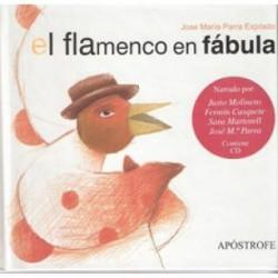 El flamenco en fábula +cd...