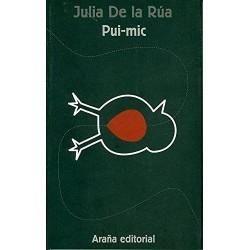 Pui-mic (Julia de la Rúa)...