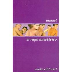 El rayo anestésico (Marzel)...