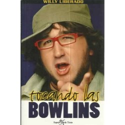 Tocando las bowlins (Willy...