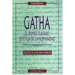 Gatha. El primer tratado de...