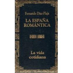 La España Romántica. La...